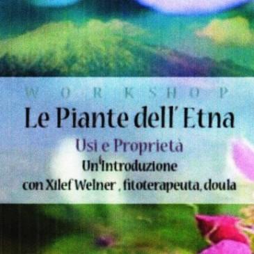 Le Piante dell'Etna. Usi e proprietà